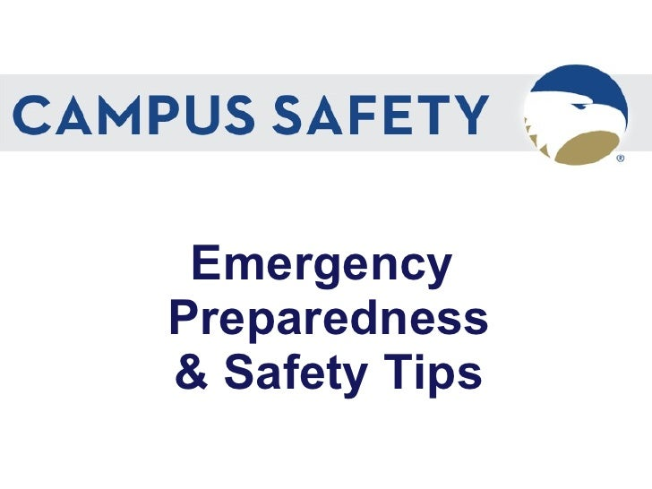 Emergency  Preparedness & Safety Tips