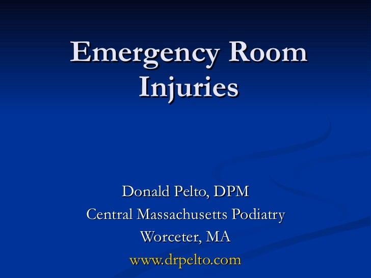 Emergency room presentation - Donald Pelto, DPM