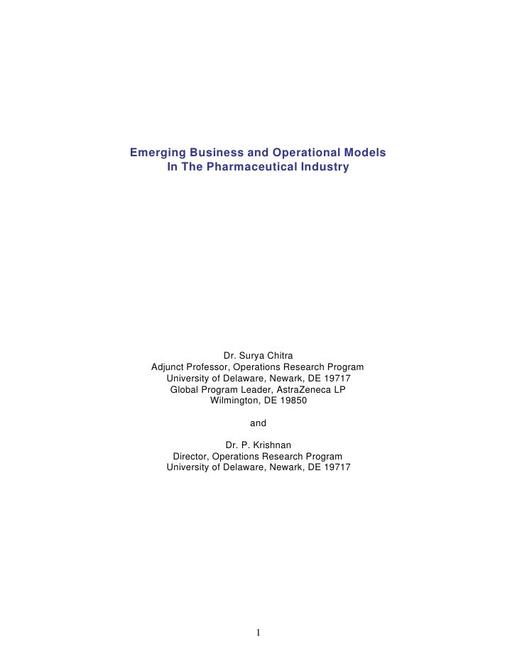 Emerging Business and Operational Models      In The Pharmaceutical Industry                         Dr. Surya Chitra    A...