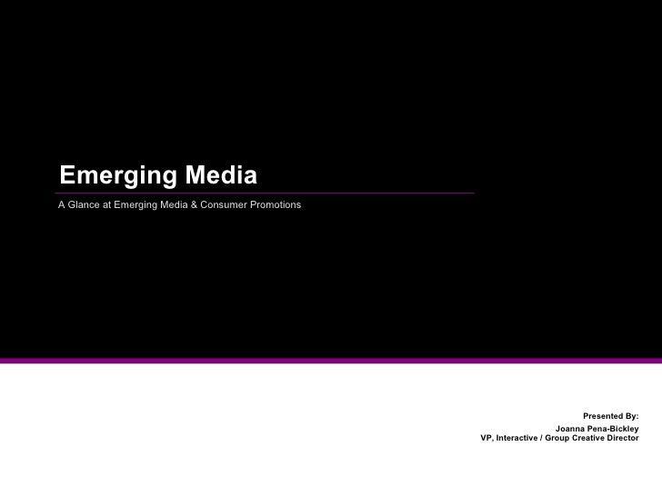 Emerging Media