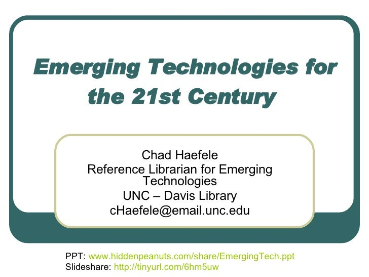 Emerging Technologies For The 21st Century