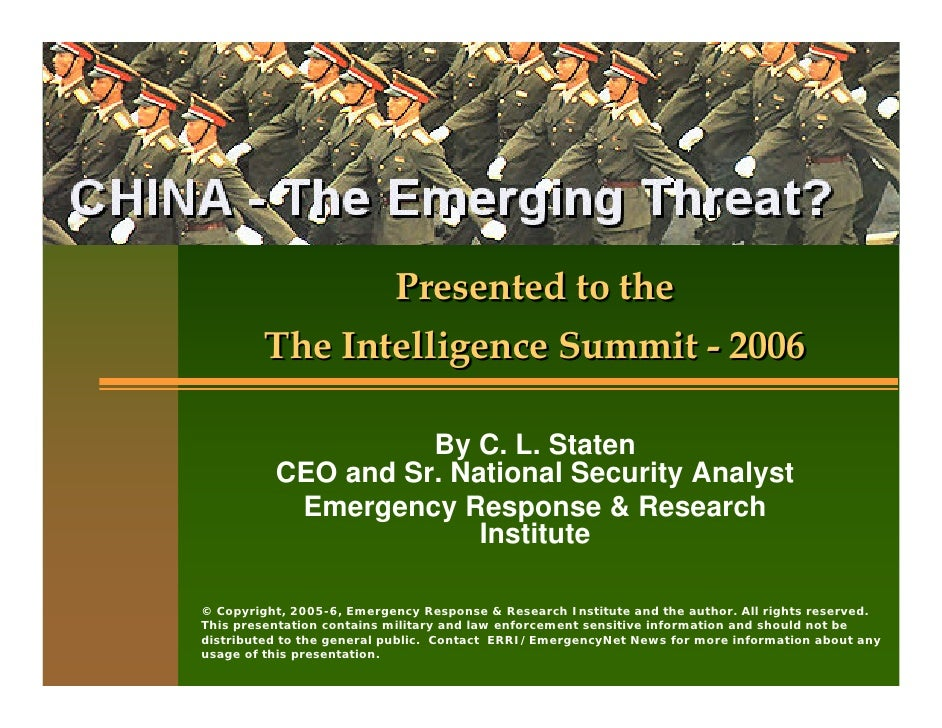 Presented to the          The Intelligence Summit - 2006                      By C. L. Staten           CEO and Sr. Nation...