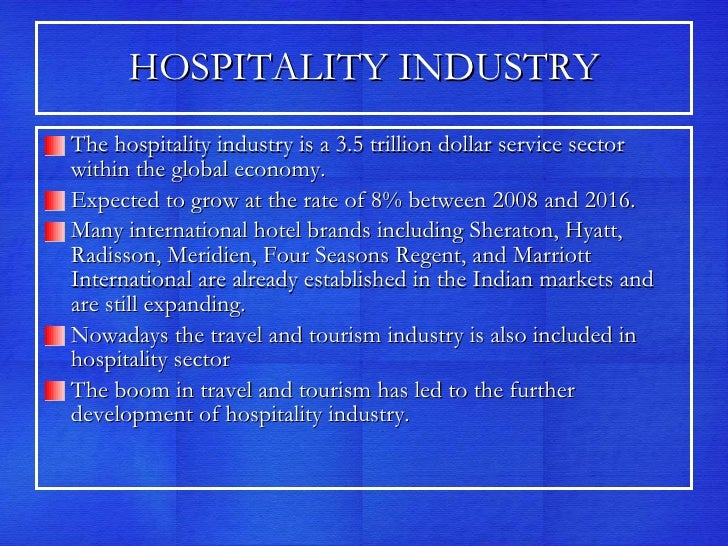 what is the servicescape sector of hospitality industry marketing essay Chapter 1 history and overview the hospitality industry is the combination of the accommodation and is the national private-sector advocate for the industry.