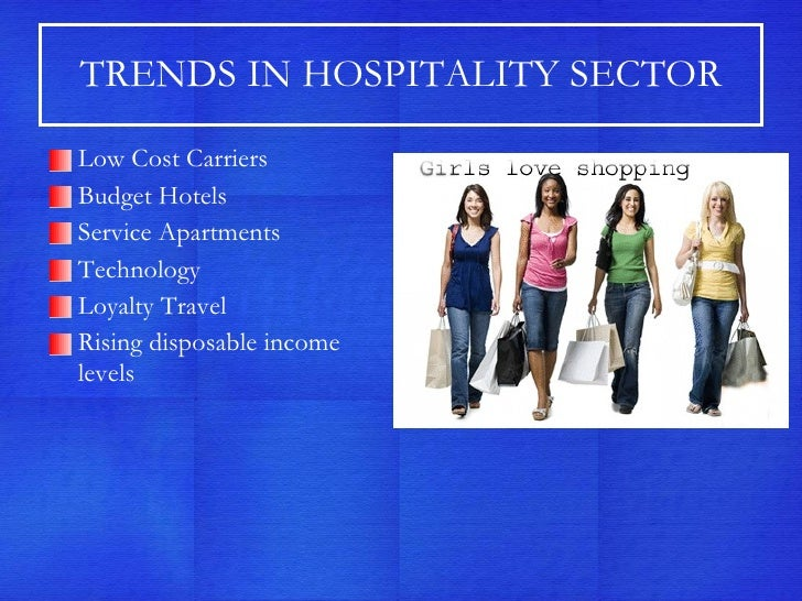 an emerging trend in hospitality and tourism Technology is advancing at an alarming rate, especially in the hospitality and tourism industry customer-facing interactions are quickly being replaced with self-scan, self- check transactions, which have enabled the customer to become more self-sufficient.