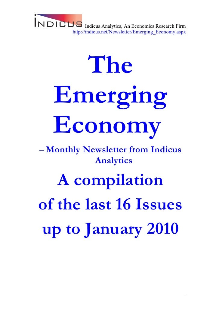 Indicus Analytics, An Economics Research Firm        http://indicus.net/Newsletter/Emerging_Economy.aspx          The    E...