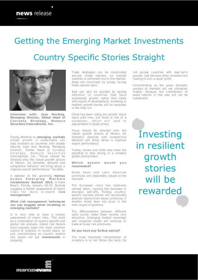 Getting the Emerging Market Investments Country Specific Stories Straight - Interview: Jens Nordvig, Managing Director, Global Head of Currency Strategy, Nomura Securities International, Inc. - Emerging Markets Investments Summit