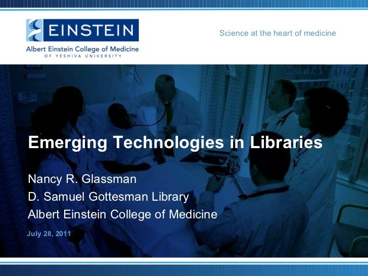 Emerging Technologies in Libraries