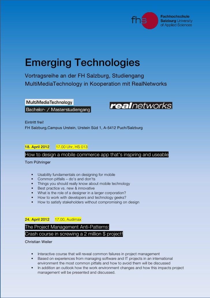 Emerging TechnologiesVortragsreihe an der FH Salzburg, StudiengangMultiMediaTechnology in Kooperation mit RealNetworksEint...