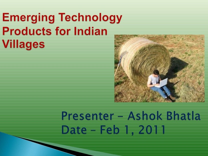 Emerging Technology Products for Indian Villages