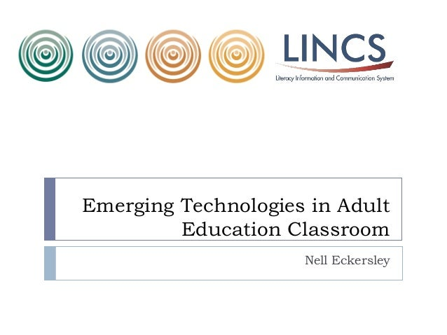 Emerging Technologies in Adult Education Classroom