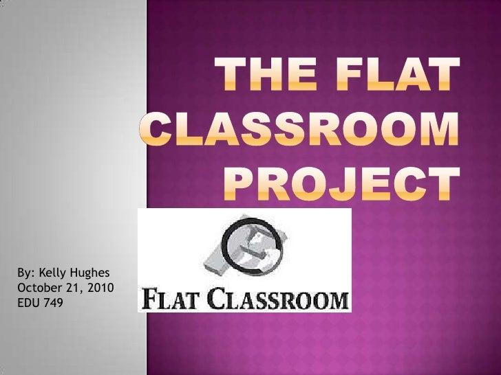 Emerging Trends: Flat Classrooms