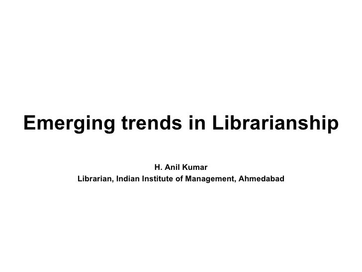 Emerging Trends in LIS