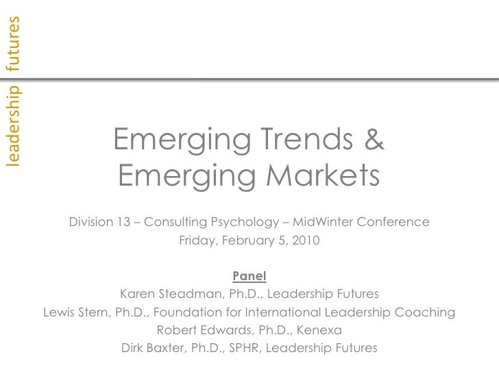 Emerging Trends And Emerging Markets - Consulting Conference February 5, 2010