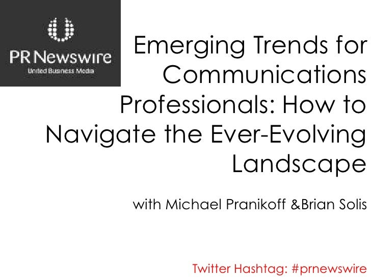 Emerging Trends For Communications Professional with Michael Pranikoff and Brian Solis - PR Newswire Webinar 10-21-09