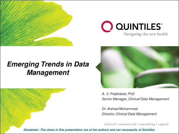 Emerging Trends in Data      Management                                                              A. V. Prabhakar, PhD ...