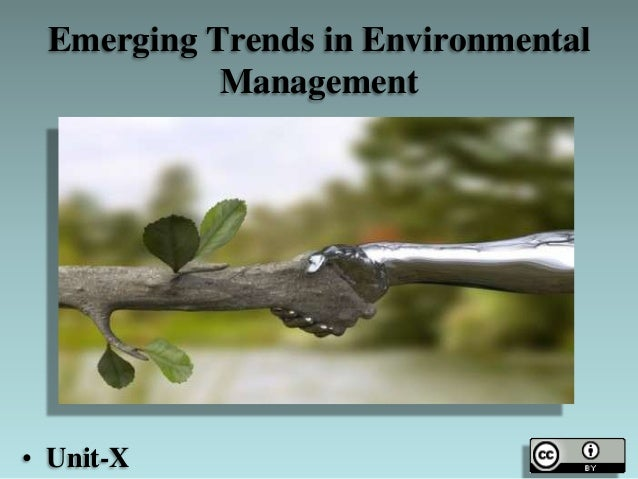 Emerging Trends in Environmental Management • Unit-X