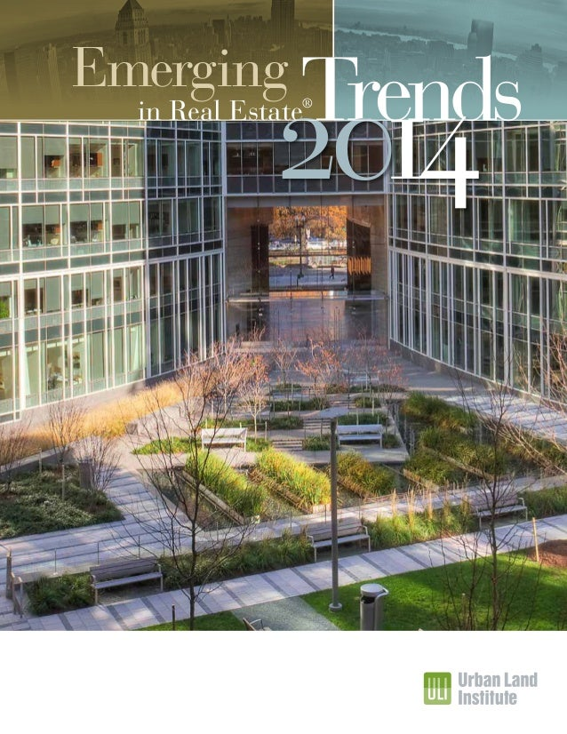Emerging  Trends  2014  in Real Estate®