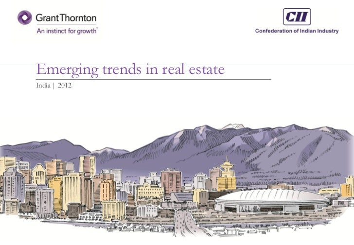 Emerging trends in Real estate sector- India 2012