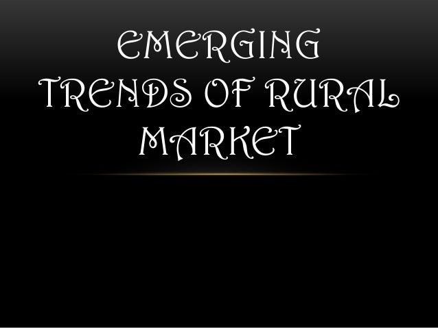 Emerging trends of rural market