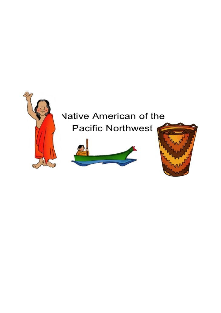 Native American of the  Pacific Northwest