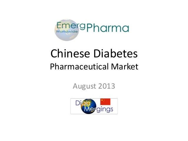 Chinese Diabetes Pharmaceutical Market August 2013