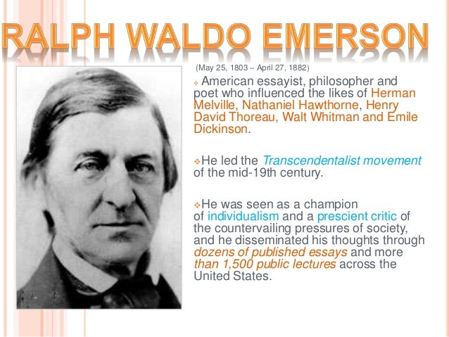 ralph waldo emerson essay Learnoutloudcom presents nature, complete and unabridged by ralph waldo emerson the essays that make up this slim volume were first published anonymously i.