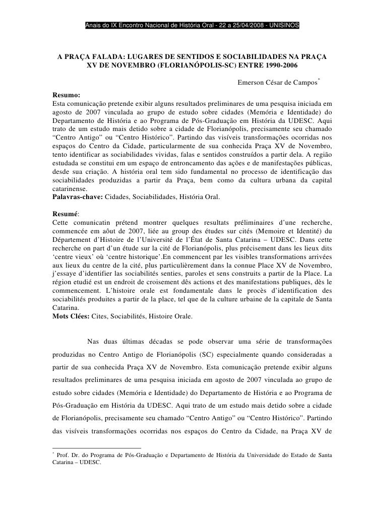 Anais do IX Encontro Nacional de História Oral - 22 a 25/04/2008 - UNISINOS         A PRAÇA FALADA: LUGARES DE SENTIDOS E ...