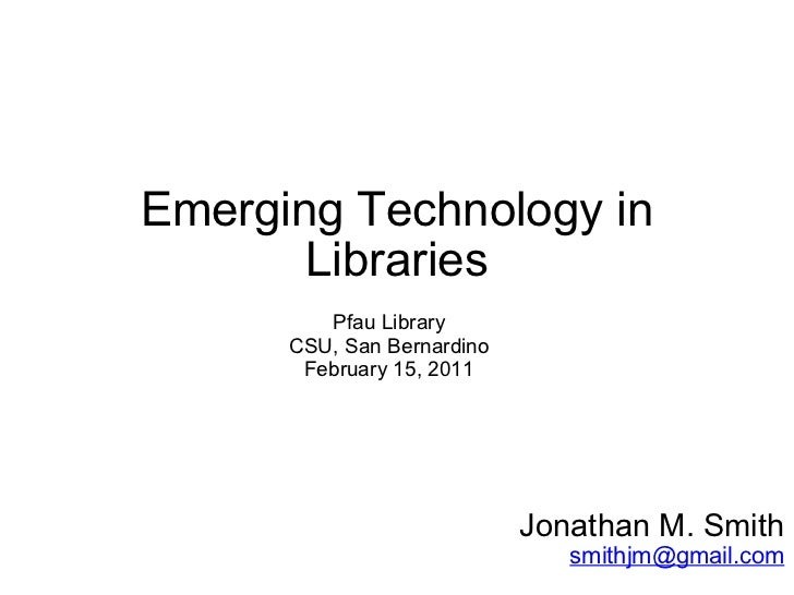 Emerging Technology in Libraries