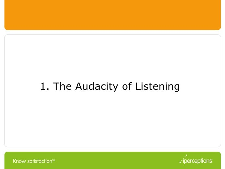 1. The Audacity of Listening