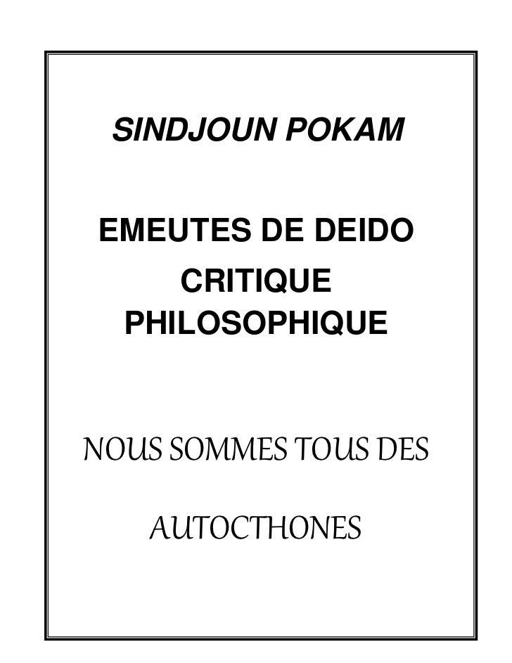 SINDJOUN POKAMEMEUTES DE DEIDO     CRITIQUE  PHILOSOPHIQUENOUS SOMMES TOUS DES   AUTOCTHONES         1