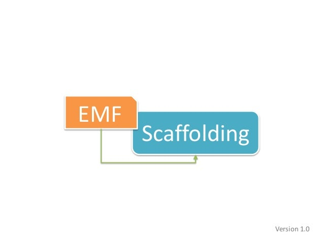 Scaffolding EMF Version 1.0