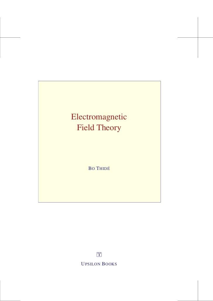 Electromagnetic Field Theory    B O T HIDÉ        Υ  U PSILON B OOKS