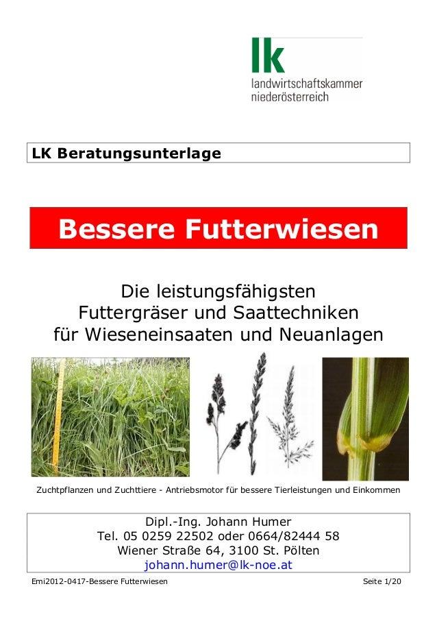 LK Beratungsunterlage  Bessere Futterwiesen Die leistungsfähigsten Futtergräser und Saattechniken für Wieseneinsaaten und ...