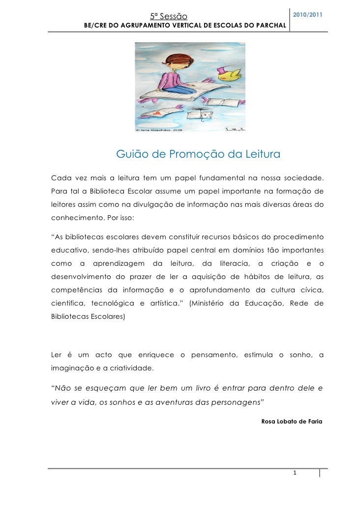 5ª Sessão                                   2010/2011          BE/CRE DO AGRUPAMENTO VERTICAL DE ESCOLAS DO PARCHAL       ...