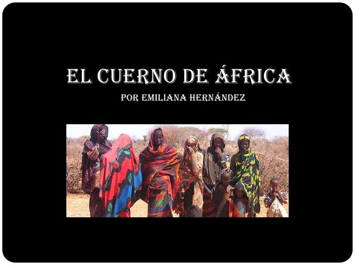 El cuerno de áfrica     Por Emiliana Hernández