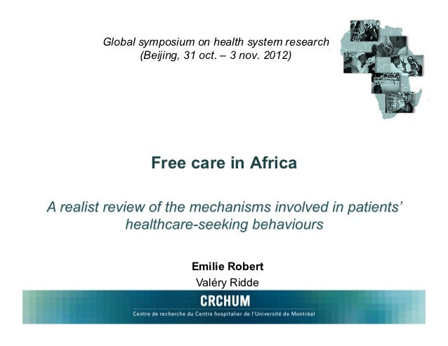 Global symposium on health system research       (Beijing, 31 oct. – 3 nov. 2012)        Free care in Africa              ...