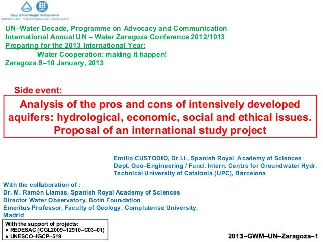 Analysis of the pros and cons of intensively developed aquifers: hydrological, economic, social and ethical issues.