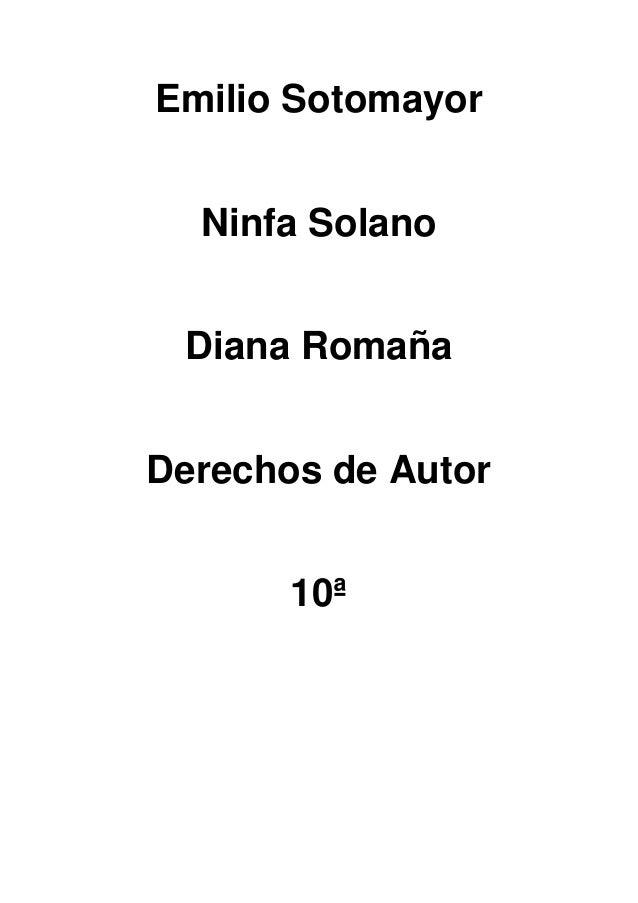 Emilio SotomayorNinfa SolanoDiana RomañaDerechos de Autor10ª