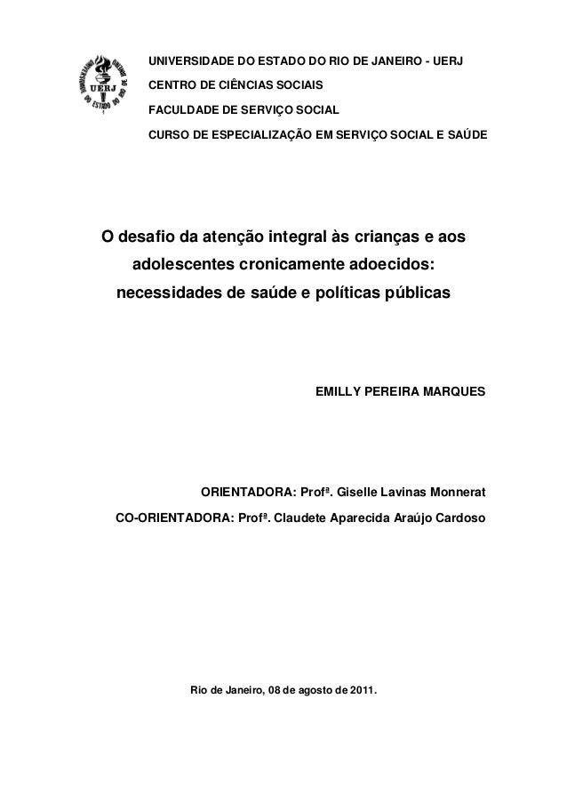 UNIVERSIDADE DO ESTADO DO RIO DE JANEIRO - UERJCENTRO DE CIÊNCIAS SOCIAISFACULDADE DE SERVIÇO SOCIALCURSO DE ESPECIALIZAÇÃ...