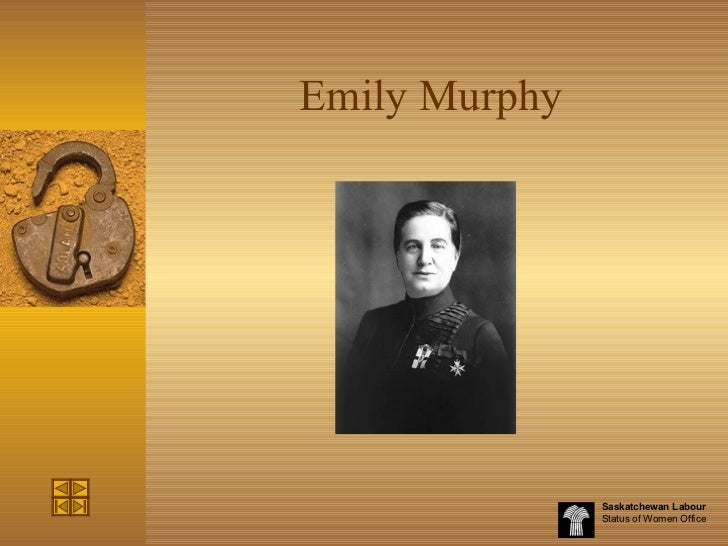 emily murphy Connect the above contributions to canadian society today (how can you tell their influence exists today and shapes our culture today) emily murphy (1868-1933) was.