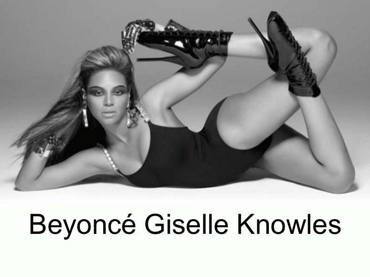 Beyoncé Giselle Knowles<br />