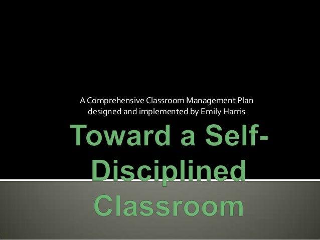 Emily Harris' Classroom Management Plan