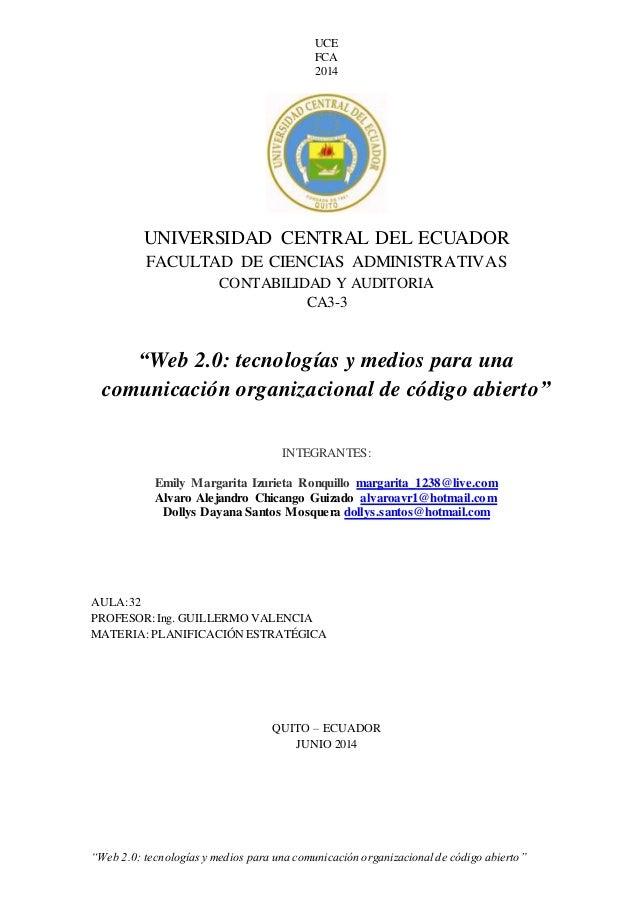 """UCE FCA 2014 """"Web 2.0: tecnologíasy medios para una comunicación organizacional de código abierto"""" UNIVERSIDAD CENTRAL DEL..."""