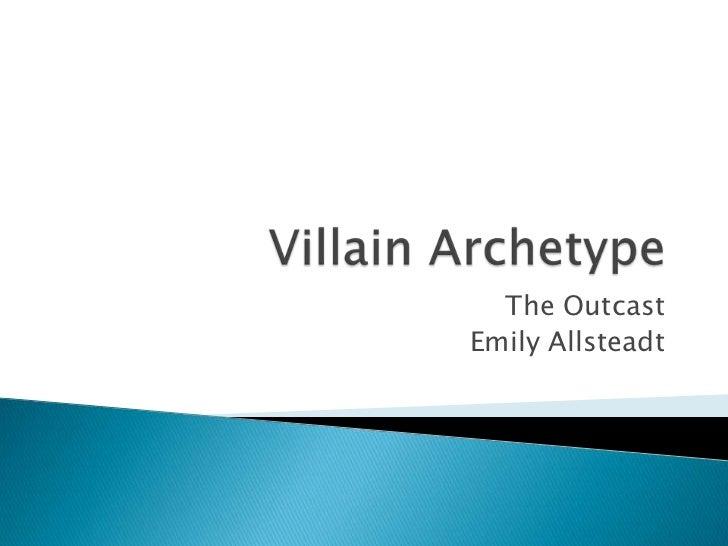 The Villain- Emily Allsteadt