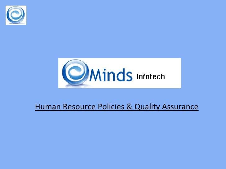 Human Resource Policies & Quality Assurance