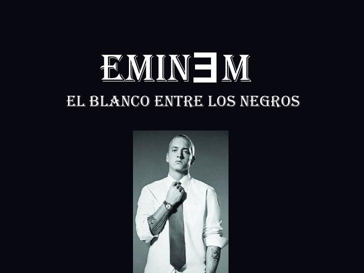 El blanco entre los negros EMIN Ǝ M