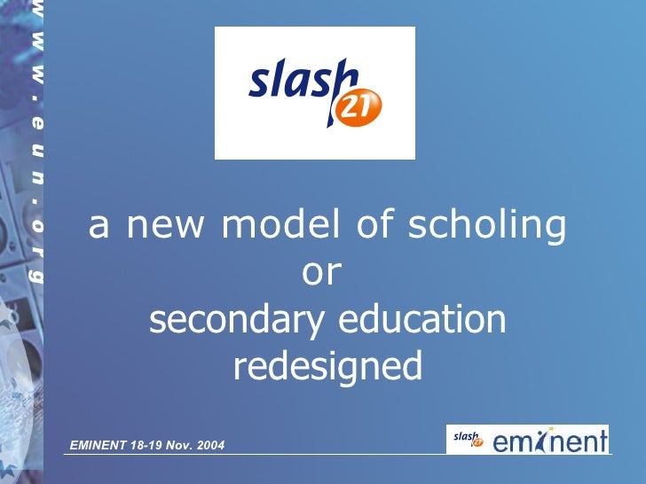 a new model of scholing or  secondary education redesigned