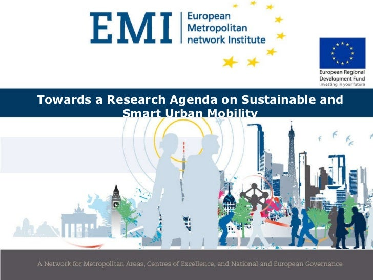 Towards a Research Agenda on Sustainable and Smart Urban Mobility