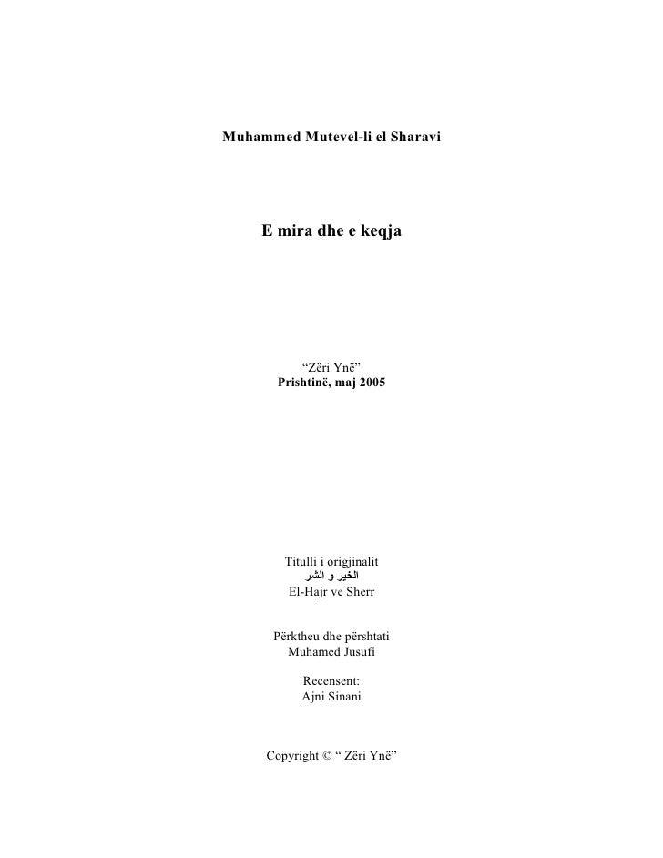 """Muhammed Mutevel-li el Sharavi          E mira dhe e keqja                """"Zëri Ynë""""        Prishtinë, maj 2005           ..."""