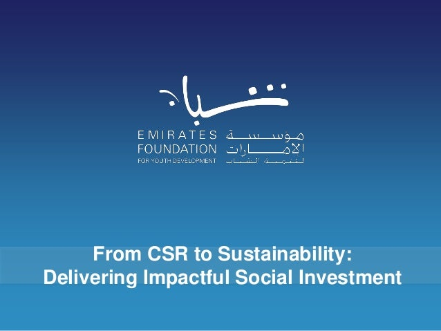 From CSR to Sustainability:Delivering Impactful Social Investment